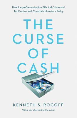کتاب نفرین پول نقد (The Curse of Cash) ارز های دیجیتال چه آینده ای دارند؟